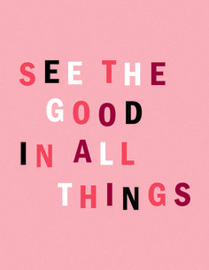 another thing: everything good comes from God so if you find something good or it finds you, know that it's a blessing Words Quotes, Wise Words, Sayings, Happy Quotes, Cute Quotes, Best Quotes, Favorite Quotes, Pretty Words, Cool Words