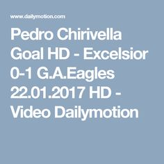 Pedro Chirivella Goal HD - Excelsior 0-1 G.A.Eagles 22.01.2017 HD - Video Dailymotion