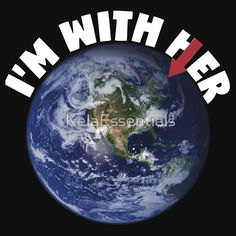 I'm With Her Mother Earth March For Science Shirts Political Shirt