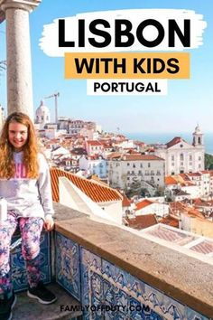 Looking for family attractions in Lisbon Portugal? Check out the best 13 things to in Lisbon with kids that the entire family will enjoy! Visit Portugal, Lisbon Portugal, Family Vacation Destinations, Travel Destinations, Italy Vacation, Travel With Kids, Family Travel, World Most Beautiful Place, Cruise Excursions