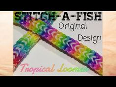 Rainbow Loom - Original Design : Stitch-a-fish Rainbow Loom Bracelets Easy, Loom Band Bracelets, Rainbow Loom Bands, Loom Bracelet Patterns, Rubber Band Crafts, Rubber Bands, Monster Tail Bracelets, Rainbow Loom Storage, Monster Tail Loom