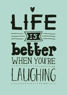Laughter makes life better. Especially when you've had to make the choice to laugh instead of cry. #laughter #laughthroughlife #survivornotvictim