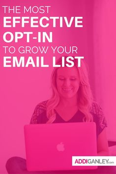 The Most Effective Opt-in to Grow Your Email List