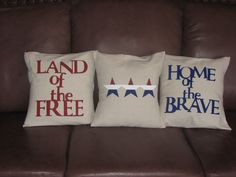 4th of July Pillows -- I have to admit I am pretty proud of these!!!