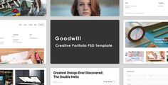 Goodwill – Creative Portfolio PSD Template . Goodwill is a clean and minimal portfolio PSD template, perfectly suitable for designer, freelancers & all kind of artist who want to show off their creative work with style. It covers all the pages such a portfolio website might need. The PSD files are well-formed, layered and