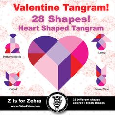 Interested in a fun activity for your students on Valentines Day that is a learning experience? Try this Valentine / Heart Tangram Set - Contains 28 different shapes to make from a heart.