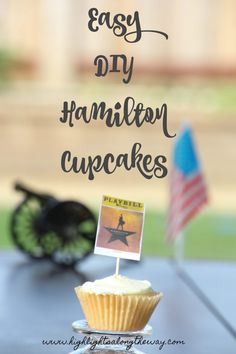 Easy DIY Hamilton Cupcakes for our daughter's Hamilton the Musical themed birthday party! 11th Birthday, Birthday Party Themes, Diy Party, Party Ideas, Yummy Eats, Along The Way, Crafts To Do, Holiday Parties, Dessert Recipes