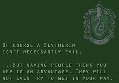 Slytherin Pride << why does all these Slytherin traits match me? It's creepy. I guess I belong.