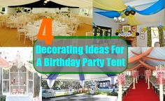 4 Decorating Ideas For A Birthday Party Tent