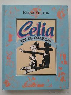 CELIA EN EL COLEGIO - ELENA FORTUN - ALIANZA EDITORIAL - 1993