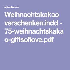 Weihnachtskakao verschenken.indd - 75-weihnachtskakao-giftsoflove.pdf