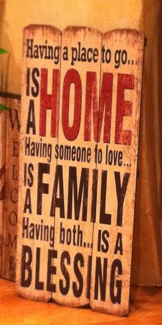 I am so blessed to have a family that loves me unconditionally and that I can come back to a home.