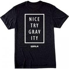 Gorila Men's Nice Try Gravity T-shirt - Black