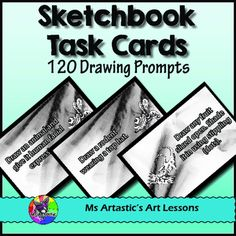 """120 Sketchbook Task Cards with Drawing Prompts to cut up to get your students actively expressing their creativity, using their imagination, and filling the pages of their sketchbook with detailed, imaginative designs!This product is great for: -Generating ideas for sketches in sketchbooks-Using them for the start of art class to get students """"warming up""""-To use them as a ticket out the door-To use them in Art Centers-Students can use them when they finish a project or assignment early-Use…"""