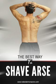 Some men shave not just their face, but also their armpits and chest hair. Some even go to the extreme of shaving their arse. In fact, among spa treatments, getting a shaved arse is no longer a novelty, because it has become more accepted and popular among men every year.  So in our blog post this week, we discussed what's the best way to shave your arse. Visit this website to learn more.  #nakedarmor #wetshave #shaving #straightrazor #mensgrooming #groomingtips #mensgroomingtips… Shaving Tips, Shaving Brush, Shaving Soap, Testosterone Hormone, Looking Dapper, Straight Razor, Spa Treatments, Men's Grooming, Sexy Ass