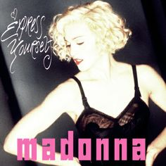 Madonna - Experss Yourself