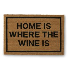 Delight your guests before they even step foot into your home. This doormat is both funny and functional. Made from tough coir material and lined with a polyvinyl chloride backing to prevent slipping
