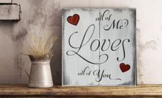 Looking for an anniversary or Valentines gift for her? This is the perfect rustic elegant home decor sentiment for a wedding gift, a wood 5th anniversary gift or Valentine's Day! This rustic wood wall