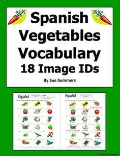 Spanish Vegetables Vocabulary 18 Image IDs Worksheet by Sue Summers - Los Vegetales