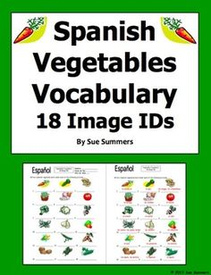 Spanish Vegetables Vocabulary 18 Image IDs Worksheet by Sue Summers - Los Vegetales