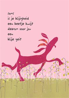 blije geit: een hart onder de riem: kaarten: Words Quotes, Wise Words, Meaningful Quotes, Inspirational Quotes, Birthday Card Sayings, Birthday Wishes, Kindness Quotes, One Liner, E Cards