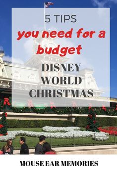 Going to Disney World on a Budget? These 5 tips for Christmas time are great for making your dollar stretch! #disneyworld #budget #savemoney