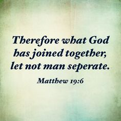 Matthew 19:6 God's divine union is of a man and women that becomes one in flesh and spirit.