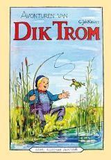 """C.Joh. Kieviet - Avonturen van Dik Trom. Niels: Ik las hst in groep 3. Lerares schreef in mijn rapport: """"Niels leest al dikke boeken."""" Levensbepalend"""