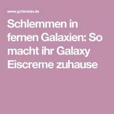 Schlemmen in fernen Galaxien: So macht ihr Galaxy Eiscreme zuhause
