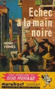 Echec à la main noire, Bob Morane par Pierre Joubert