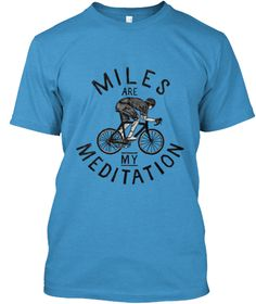 Miles on the bike is a form of meditation which frees the mind and feeds the soul. Out on the road or trail, fresh air & sunshine, exercise the body, free the mind. Come back physically exhausted yet mentally invigorated.