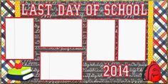 Cricut Crazy Scrapper: Last Day of School layout (for Exploring Cricut)