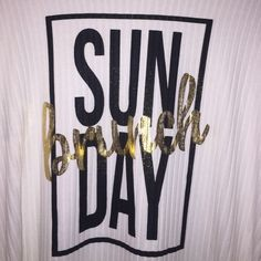 NEW Sunday Brunch White T Shirt  Brand new! Size Large, but will fit a smaller size as an oversized T - Really soft material ❤️ Boutique Tops Tees - Short Sleeve