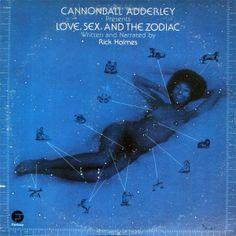 Cannonball Adderley - Love, Sex and the Zodiac (1970). Killer funk LP.