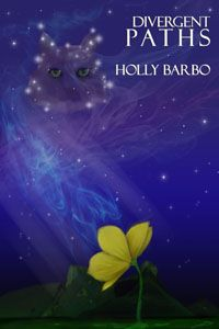 Divergent Paths:Book Two of the Sage Seed Chronicles by Holly Barbo. Fantasy. Coming Soon