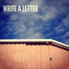 Write a letter. #theworldneedsmorehandwrittenletters #penandpaper #analog #letter #g #sky @hannahbrencher @ted #ted #picoftheday #dadailydo by @dadailydo, via Flickr