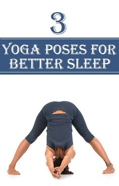 3 Best Yoga Poses For Better Sleep