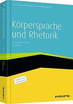 Körpersprache und Rhetorik: Ihr souveräner Auftritt (Haufe Fachbuch), http://www.amazon.de/dp/3648052314/ref=cm_sw_r_pi_awdl_8cXbwb0HVBJFK