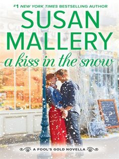 Cover of A Kiss in the Snow | Available from Mesa Public Library