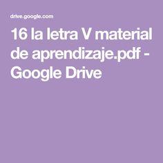 16 la letra V material de aprendizaje.pdf - Google Drive Google Drive, Montessori, Teaching Reading, Letter Activities, Letter V, Learning