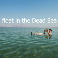 float in the Dead Sea #bucketlist