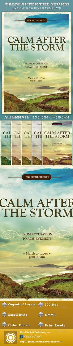 The Calm After the Storm Church Flyer Template is great for any Church Event. Use it for Gospel Concerts, Pageants, Musical Events and Sermons, etc. The layered Photoshop files are color coded and organized in folders for easy editing. The file also contains 6 – One Click Color options. $6.00