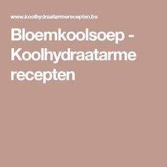 Bloemkoolsoep - Koolhydraatarme recepten