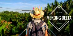Mekong Delta raises a lot of questions among visitors headed to Vietnam. Where to go? How long to stay? It's a magical place! Let me tell you why.