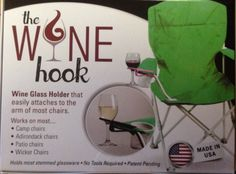 The Wine Hook has arrived! It's a wine glass holder that easily  attaches to the arm of most chairs.
