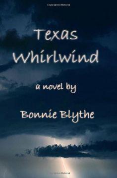 Texas Whirlwind by Bonnie Blythe,http://www.amazon.com/dp/144040075X/ref=cm_sw_r_pi_dp_cw-ztb1W0AZS3E8Q