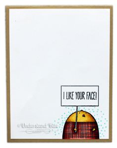 MIX101 I LIKE YOUR FACE! by UnderstandBlue - Cards and Paper Crafts at Splitcoaststampers