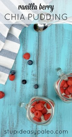 Vanilla Berry Chia Pudding by @Stupid Easy Paleo | Steph stupideasypaleo.com #paleo