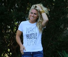 WAKE. HUSTLE. REPEAT