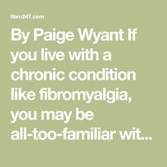 ByPaige Wyant If you live with a chronic condition likefibromyalgia, you may be all-too-familiar with the frustrating and undesirable symptoms it can cause. Although there's no reason to feel ashamed of any symptoms or side effects you experience, it can still be embarrassing when brain fog causes you to forget what you were saying in…